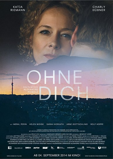 Ohne Dich, Quelle: Camino Filmverleih, DIF