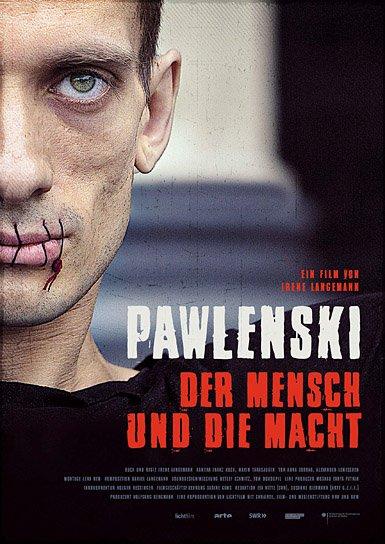 """""""Pawlenski - Der Mensch und die Macht""""; Quelle:Lichtfilm Wolfgang Bergmann, DIF"""