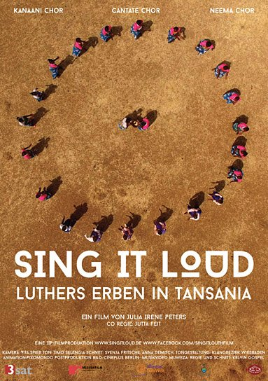 """Sing it Loud - Luthers Erben in Tansania"", © JIP Filmproduktion"