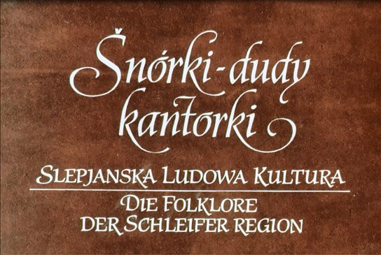 """Šnórki - dudy - kantorki"", Quelle: Sorbisches Institut, © Domowina e.V."