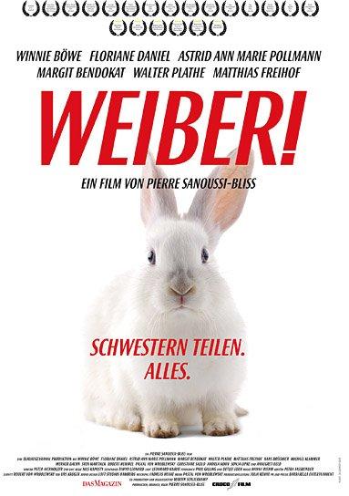 """""""Weiber! Schwestern teilen. Alles."""", Quelle: CROCO Film, DIF"""